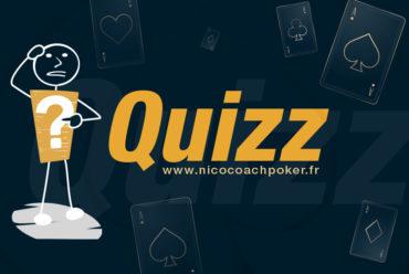 Quizz Révisions «connaissances générales en poker»
